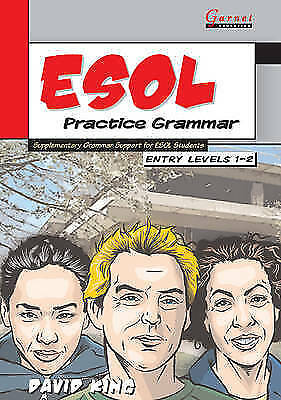 ESOL Practice Grammar - Entry Levels 1 and 2 - ISBN 978185964472-0
