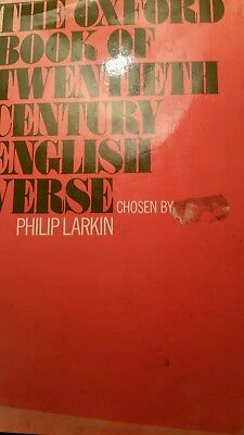 The Oxford book of twentieth century English verse by Philip Larkin