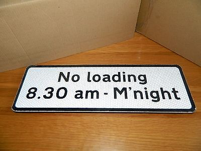 Road Traffic Sign Metal (No Loading 8.30 am - M'night) Size 37.5cm x 12cm