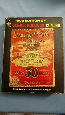 1902 Edition of the Sears Roebuck Catalogue-Published 1969-Intro Cleveland Amory