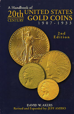 20th Century United States Gold Coins 1907-1933 by David Akers Used Book 2nd Ed