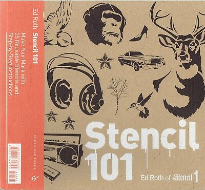 Stencil 101: Make Your Mark with 25 Reusable Stencils Ed Roth