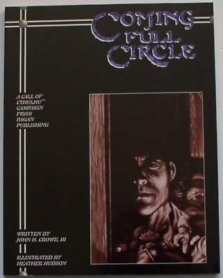 Call of Cthulhu RPG  -  Coming Full Circle - a campaign from Pagan Publishing