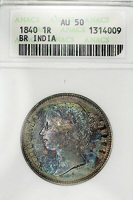 1840 AU 50 British India 1 One Rupee Silver Coin graded by ANACS, Monster Toned!