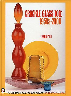 Crackle Glass {1950s-2000} - Types Makers Dates Values / Illustrated Book