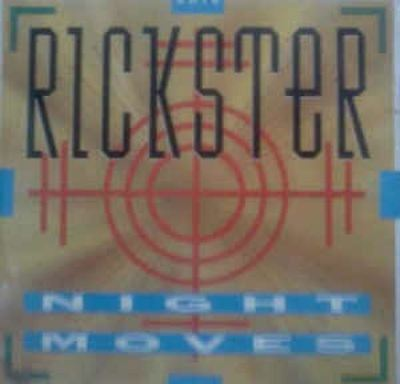 Night Moves 7 : Rickster