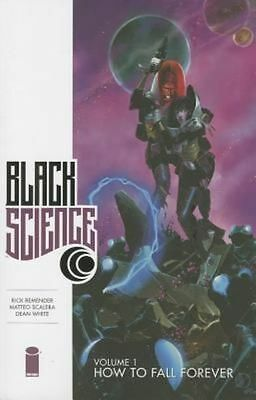 Black Science Volume 1: How to Fall Forever by Rick Remender (Paperback, 2014)