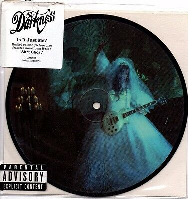 "The Darkness - Is It Just Me / Sh*t Ghost - 7"" Limited Edition Pic Disc Vinyl"