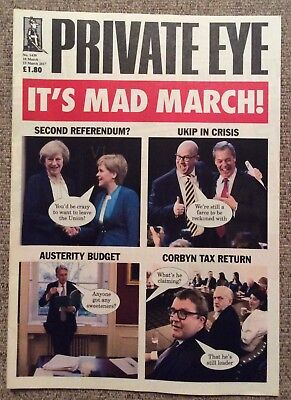 PRIVATE EYE no. 1439 March 10th - March 23rd 2017 It's Mad March