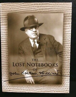 The Lost Notebooks of John Northern Hilliard