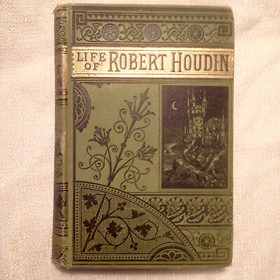 Life of Robert Houdin, The King of the Conjurers,1859, antique, magic, book
