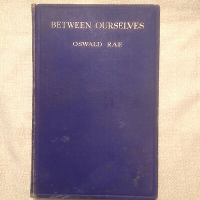 Between Ourselves by Rae Oswald, 1926, Judson Brown, Vintage MAGIC book