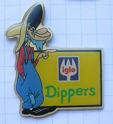 IGLO / DIPPERS      ................................ Pin (106a)