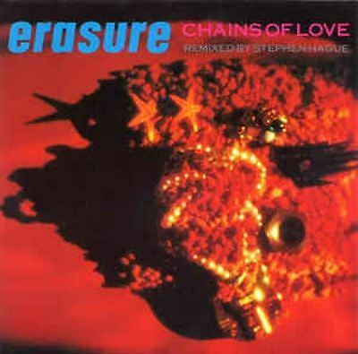 "Chains Of Love 7"" : Erasure"