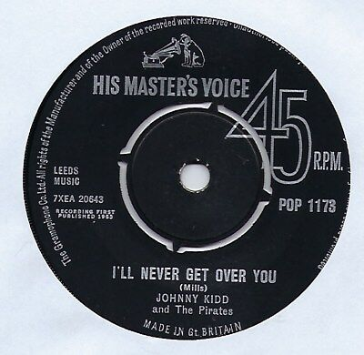 "Johnny Kidd & The Pirates - I'll Never Get Over You - 7"" Single"