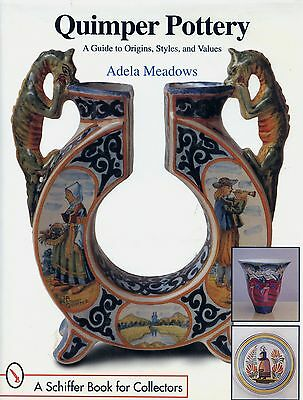 French Quimper Art Pottery - Types Marks Dates Values / In-Depth Book