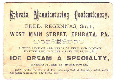 Early Trade Card, Ephrata Manufacturing Confectionary, Fred Regennas