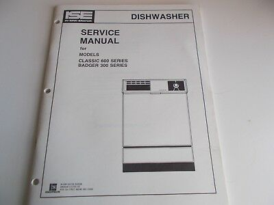 IN SINK ERATOR Service Manual For Dishwasher Classic 600 Series And Badger  300 S