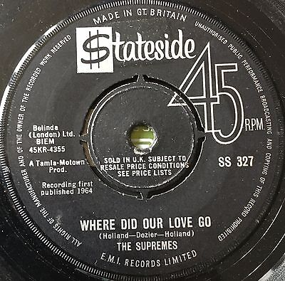 THE SUPREMES - WHERE DID OUR LOVE GO b/w HE MEANS THE WORLD TO ME  (1964)