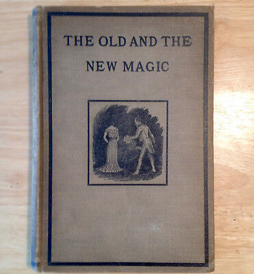 The Old and the New Magic by Henry Ridgely Evans 1906 rare antique magic book
