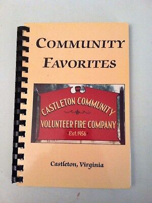 Castleton VA Community Volunteer Fire Co. spiral bound cookbook