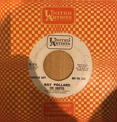 RARE NORTHERN ORIGINAL    Ray Pollard   THE DRIFTER    UNITED ARTISTS DJ  USA