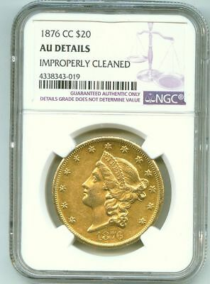1876-CC $20 Gold. NGC AU details, Improperly Cleaned. No Reserve.  Start @ 1c