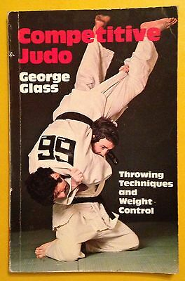 Competitive Judo: Throwing Techniques and Weight Control George Glass Paperback