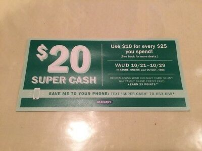 Old Navy $20 Super Cash. Use $10 For Every $25 Spend!