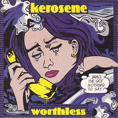 Worthless 7 : Kerosene (3)