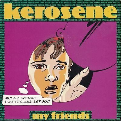 My Friends 7 : Kerosene (3)
