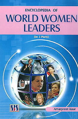 Encyclopedia of World Women Leaders by Amarpreet Kaur (Hardback, 2009)