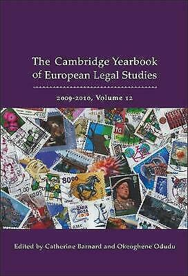 Cambridge Yearbook of European Legal Studies: 2009-2010: v. 12 by Bloomsbury...