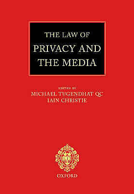 The Law of Privacy and the Media by Oxford University Press (Hardback, 2002)