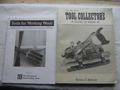 The Antique Tool Collector's Guide To Value - Tools For Working Wood