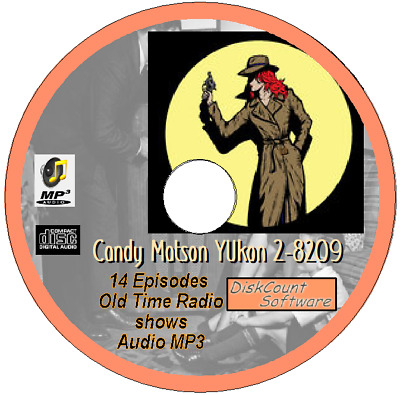 Candy Matson YUkon 2-8209 - 14 Old Time Radio Shows - Audio MP3 CD