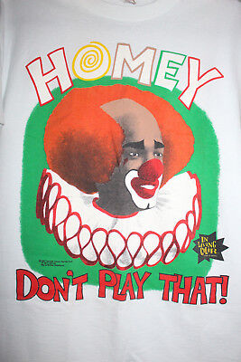 Vintage Homey Dont Play That T Shirt In Living Color 1990 LARGE White House T's