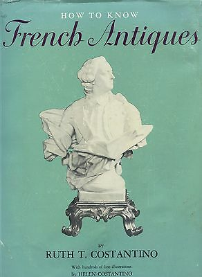 French Antiques Periods Dates Types - Furniture Sculpture Textiles Art..../ Book