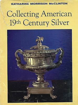 American 19-Century Antique Silver - History Types Makers / Scarce Book