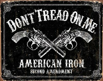 Dont Tread on Me Tin Metal Sign American Iron Second Amendment 16 by 12 5 New