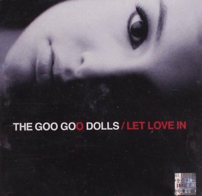 GOO GOO DOLLS - Let Love In - CD - **BRAND NEW/STILL SEALED**