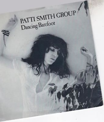 Dancing Barefoot 7 : Patti Smith Group