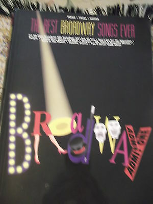 The Best Broadway Songs Ever - 1991 Hal Leonard  254 pgs piano vocal guitar