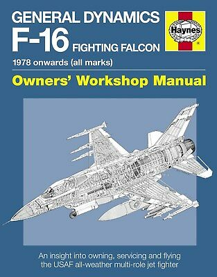 Haynes General Dynamics F-16 Fighting Falcon Manual General H5398
