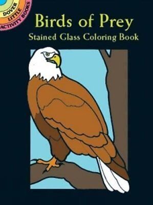 BIRDS OF PREY STAINED GLASS COLORING BOOK DOVER STAINED GLASS By Ruth Soffer NEW