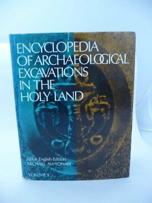 ENCYCLOPEDIA OF ARCHAEOLOGICAL EXCAVATIONS IN HOLY LAND (VOL. 2 By Michael NEW