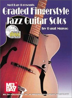 MEL BAY GRADED FINGERSTYLE JAZZ GUITAR SOLOS (BOOK & CD) By Paul Musso BRAND NEW