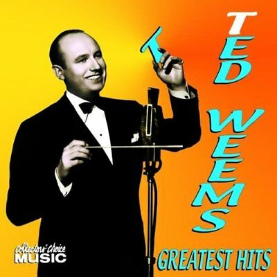 TED WEEMS - Greatest Hits - CD - Best Of - **BRAND NEW/STILL SEALED**