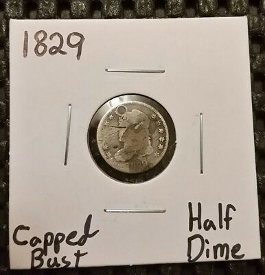 1829 Capped Bust Half Dime! 89% Silver! Holed!