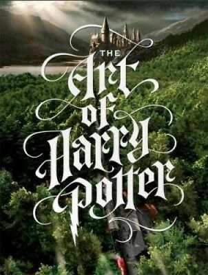 The Art of Harry Potter: The definitive art collection of the magical film